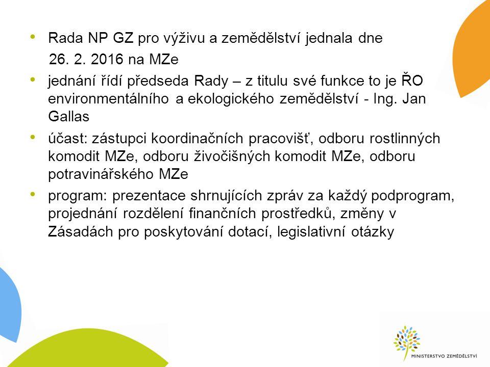 Rada NP GZ pro výživu a zemědělství jednala dne 26.