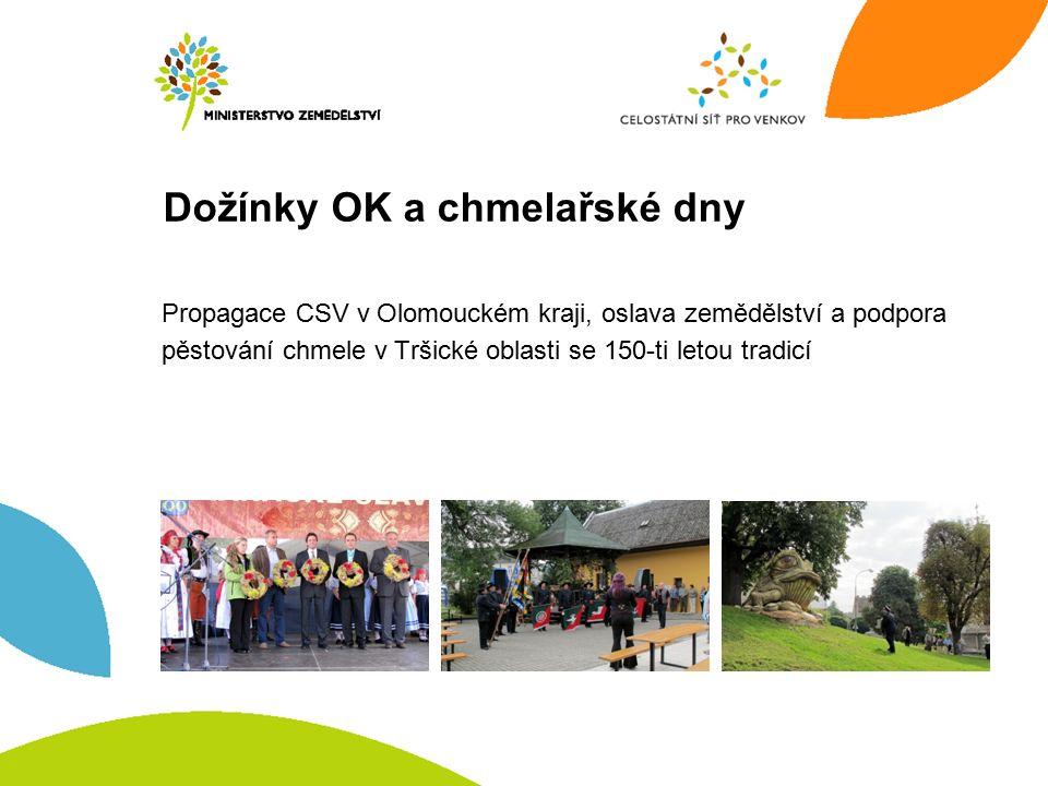Dožínky OK a chmelařské dny Propagace CSV v Olomouckém kraji, oslava zemědělství a podpora pěstování chmele v Tršické oblasti se 150-ti letou tradicí