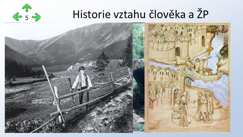 Historie vztahu člověka a ŽP 5