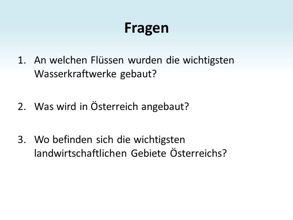 Antworten 1.Die meisten Wasserkraftwerke wurden an den Flüssen Donau, Inn, Drau, Salzach und Enns gebaut.
