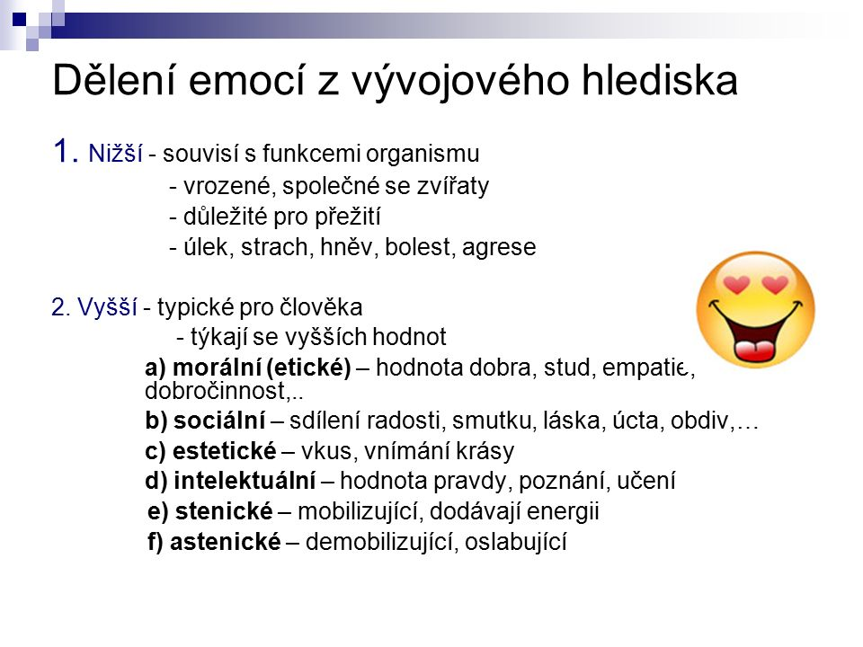 Dělení emocí z vývojového hlediska 1.