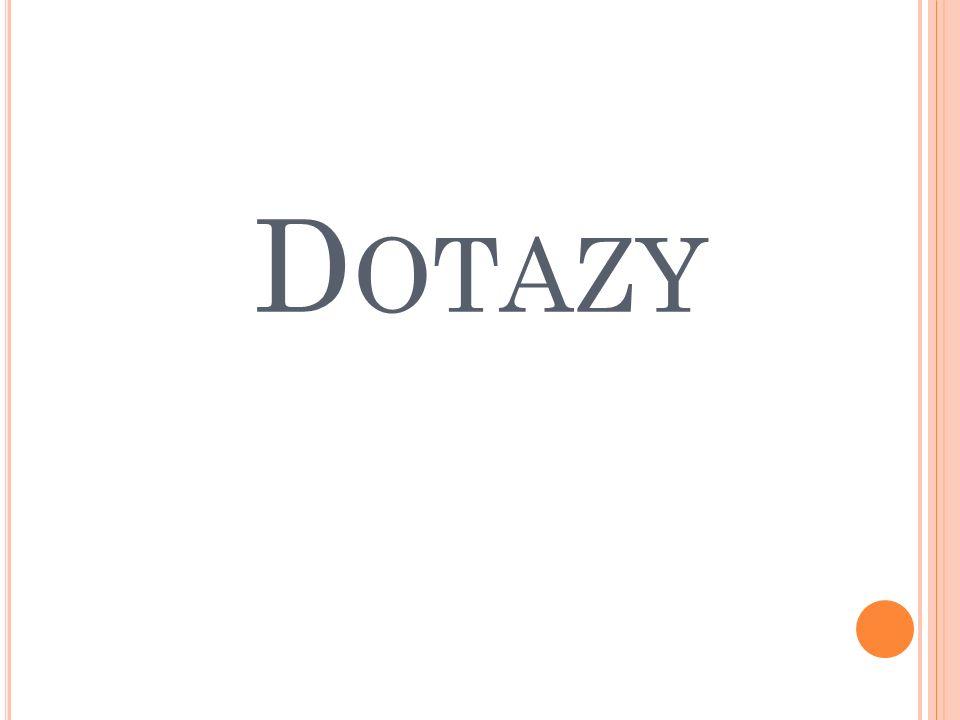D OTAZY