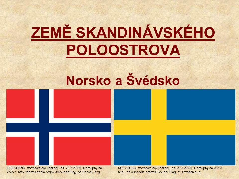 ZEMĚ SKANDINÁVSKÉHO POLOOSTROVA Norsko a Švédsko DBENBENN.