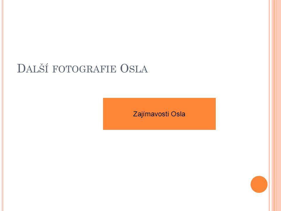 D ALŠÍ FOTOGRAFIE O SLA Zajímavosti Osla