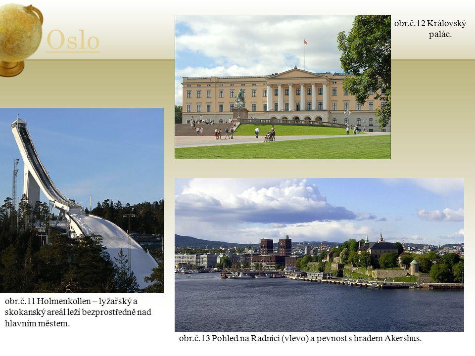 Oslo obr.č.11 Holmenkollen – lyžařský a skokanský areál leží bezprostředně nad hlavním městem.