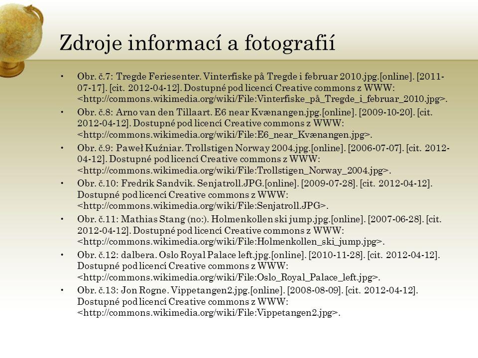 Zdroje informací a fotografií Obr. č.7: Tregde Feriesenter.