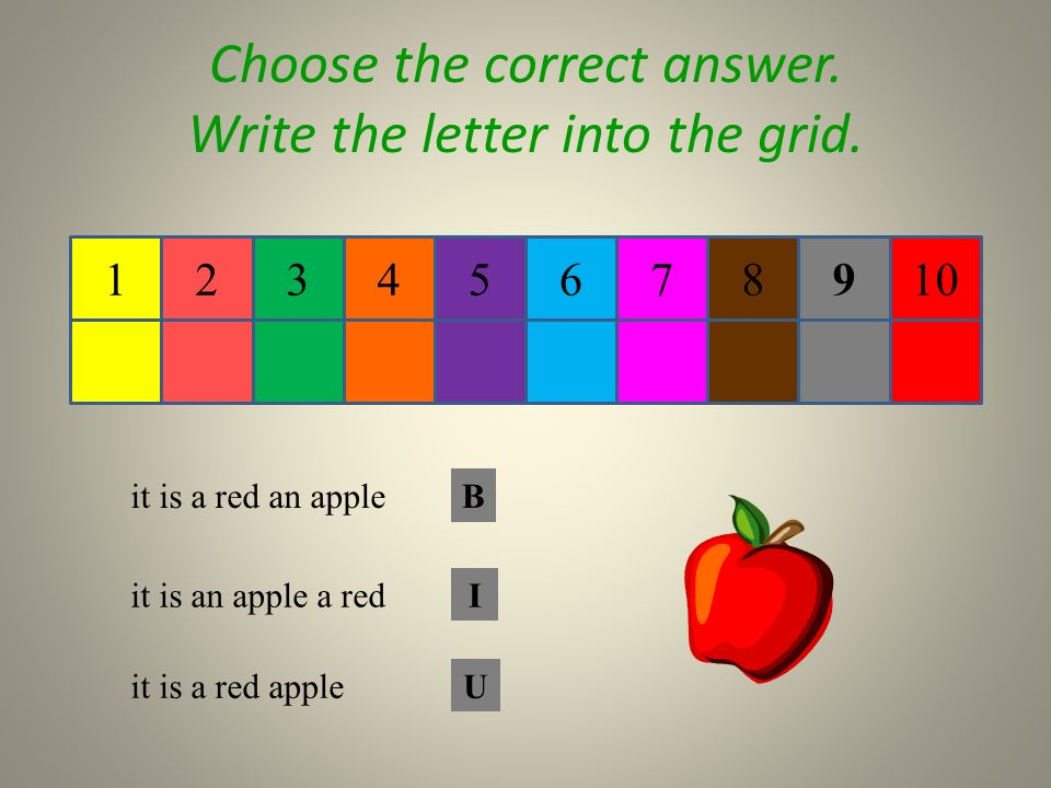 87654 Choose the correct answer. Write the letter into the grid.