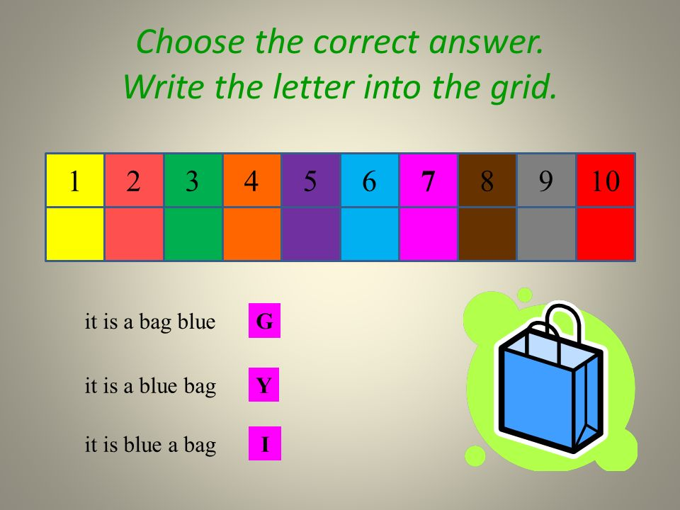 654 Choose the correct answer. Write the letter into the grid.