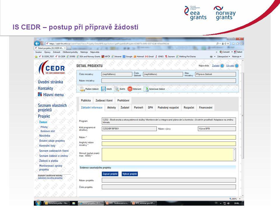 IS CEDR – postup při přípravě žádosti