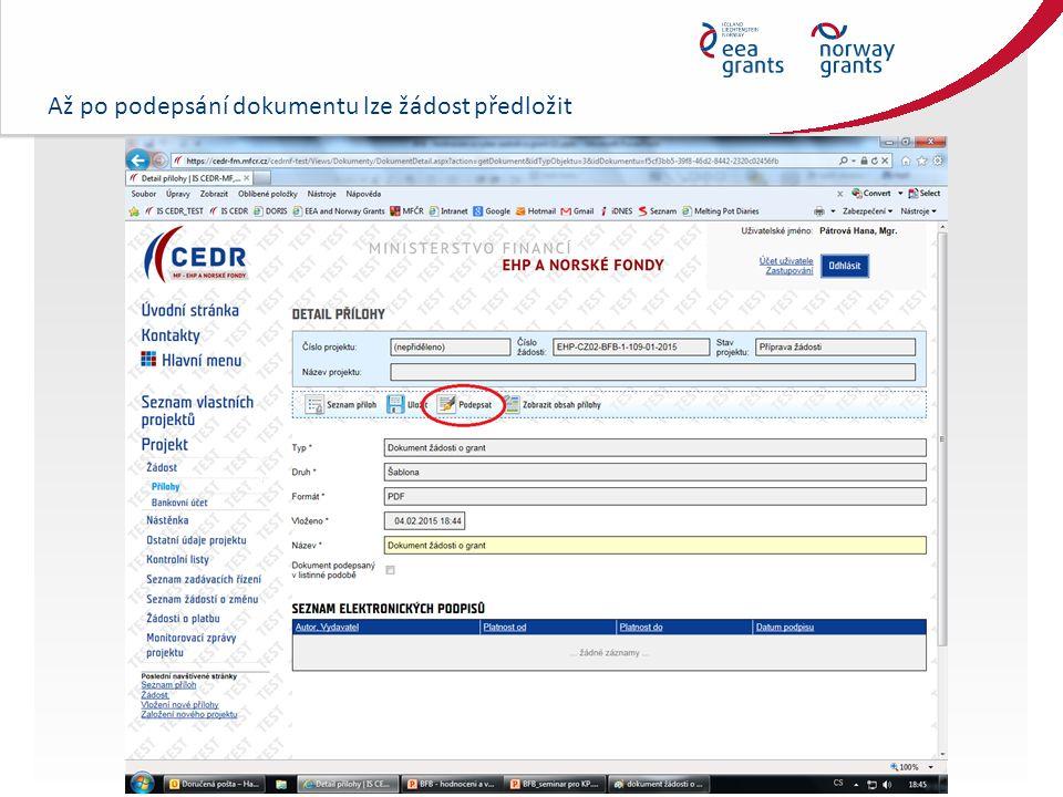 Až po podepsání dokumentu lze žádost předložit