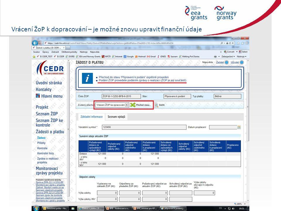 Vrácení ŽoP k dopracování – je možné znovu upravit finanční údaje