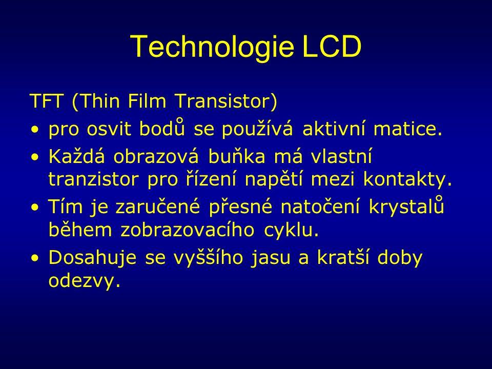 Technologie LCD TFT (Thin Film Transistor) pro osvit bodů se používá aktivní matice.