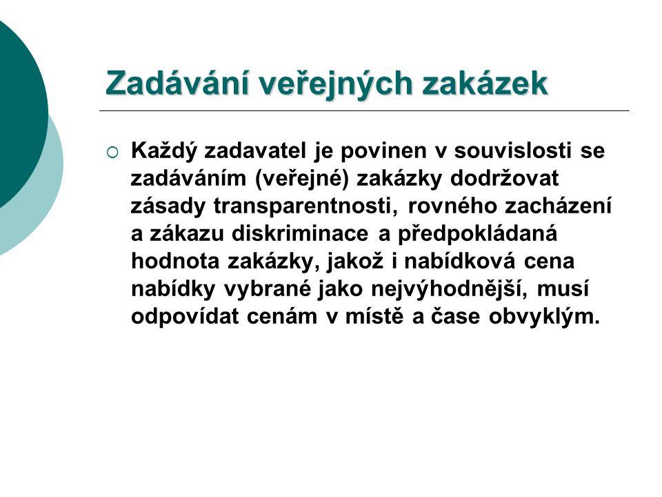 A) Postup pro zadávání veřejných zakázek dle zákona č.