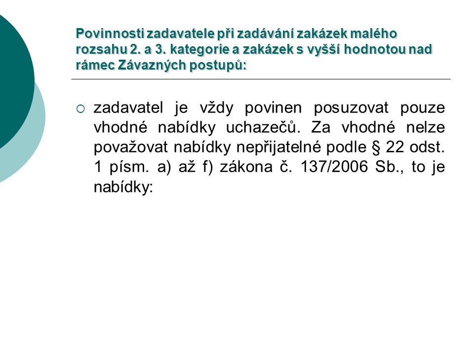 Povinnosti zadavatele při zadávání zakázek malého rozsahu 2.