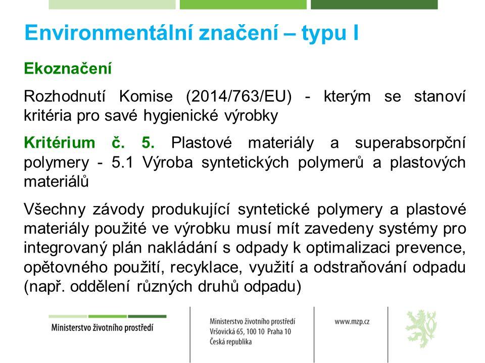 Environmentální značení – typu III EPD (Environmentální prohlášení o produktu) Společnost zabývající se výrobou stavebních materiálů – tepelných izolací Z EPD vyplynulo, ze drtivou většinu odpadu není schopna ovlivnit, protože jde o skrývku z těžby hnědého uhlí, která skrze elektřinu v českém energetickém mixu vstupuje do LCA