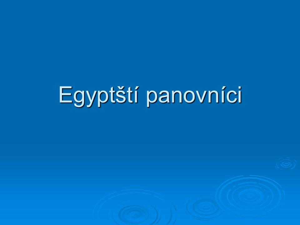 Egyptští panovníci