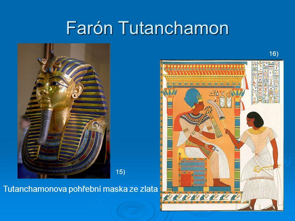 Farón Tutanchamon Tutanchamonova pohřební maska ze zlata 15) 16)