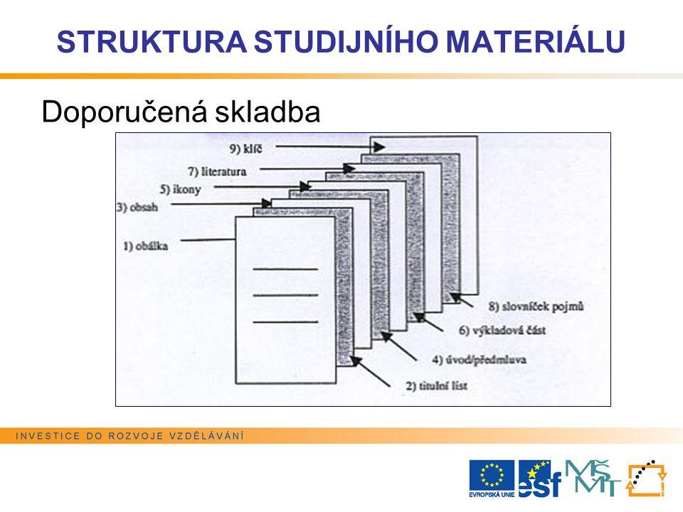 STRUKTURA STUDIJNÍHO MATERIÁLU Doporučená skladba