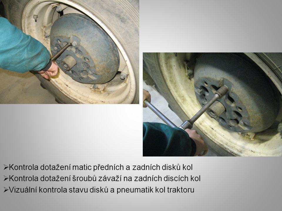  Kontrola dotažení matic předních a zadních disků kol  Kontrola dotažení šroubů závaží na zadních discích kol  Vizuální kontrola stavu disků a pneu