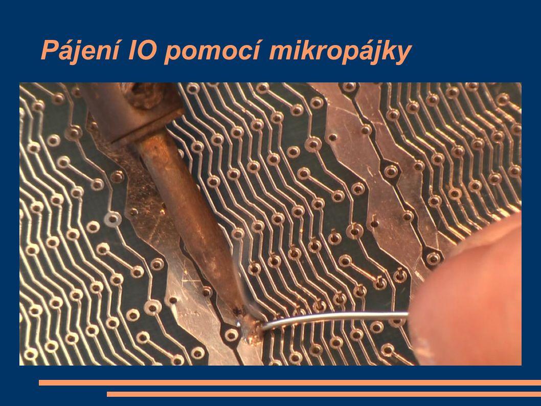 Pájení IO pomocí mikropájky