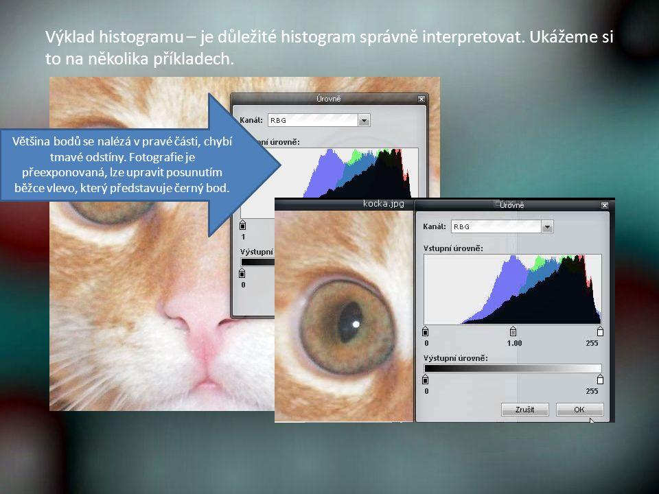 Výklad histogramu – je důležité histogram správně interpretovat.