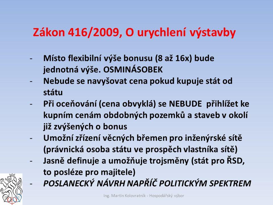 Zákon 416/2009, O urychlení výstavby Ing.