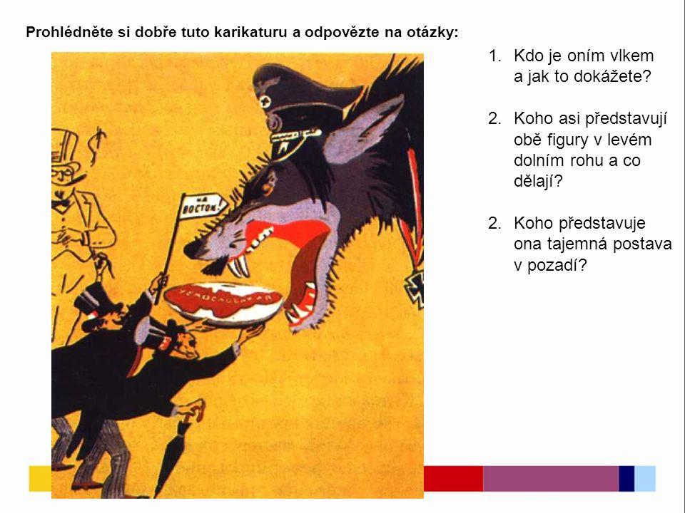 Prohlédněte si dobře tuto karikaturu a odpovězte na otázky: 1.Kdo je oním vlkem a jak to dokážete.