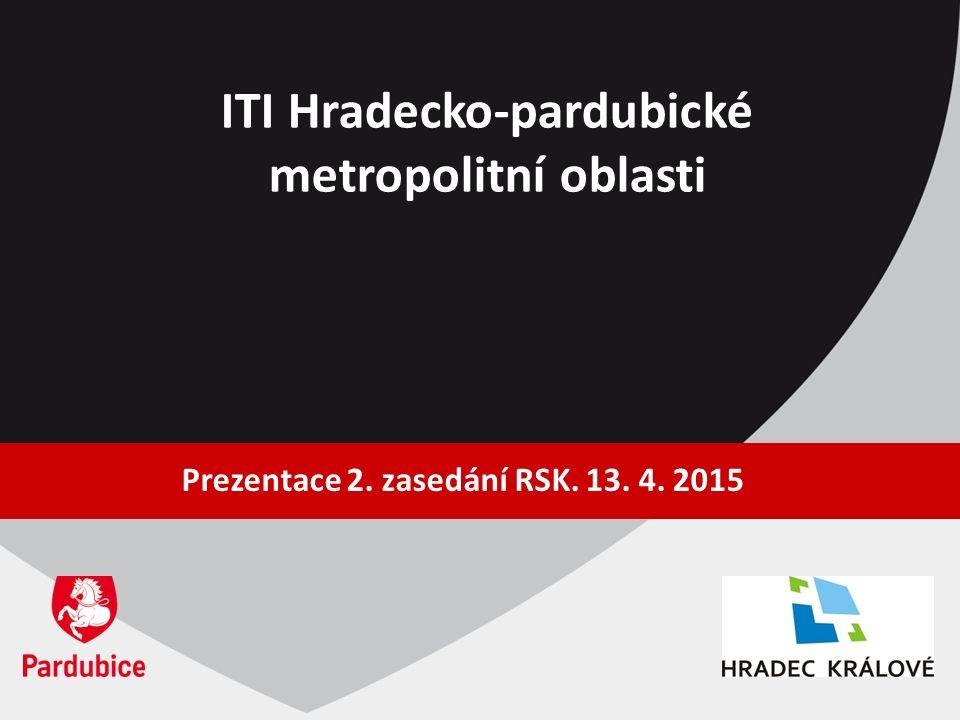 ITI Hradecko-pardubické metropolitní oblasti Prezentace 2. zasedání RSK. 13. 4. 2015