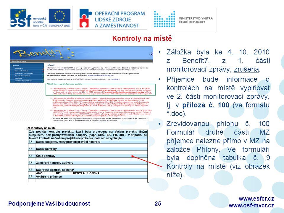 Kontroly na místě Záložka byla ke 4. 10. 2010 z Benefit7, z 1.