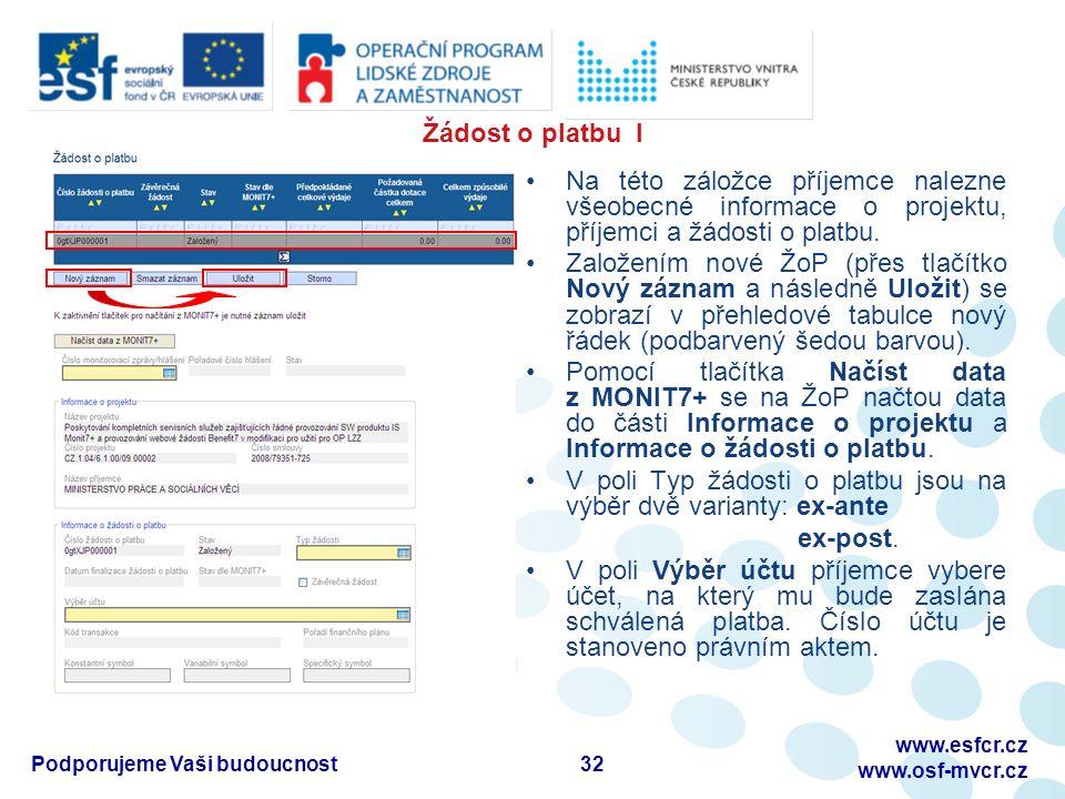 Žádost o platbu I Na této záložce příjemce nalezne všeobecné informace o projektu, příjemci a žádosti o platbu.
