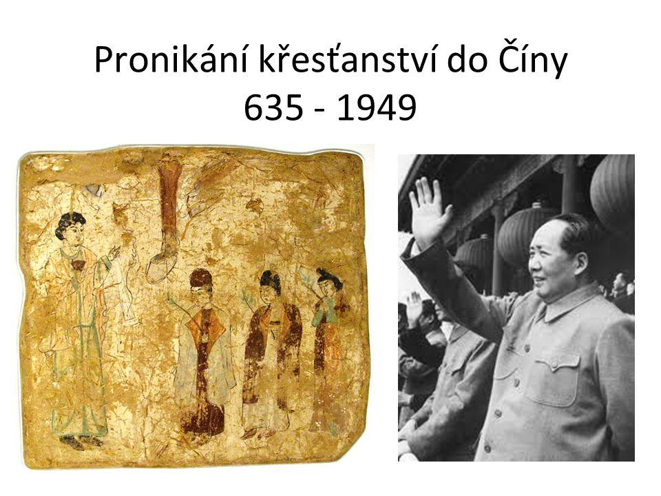 Pronikání křesťanství do Číny 635 - 1949