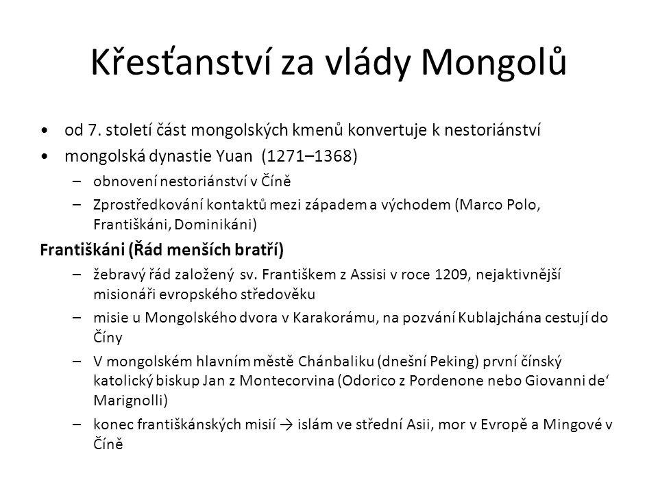 Křesťanství za vlády Mongolů od 7.