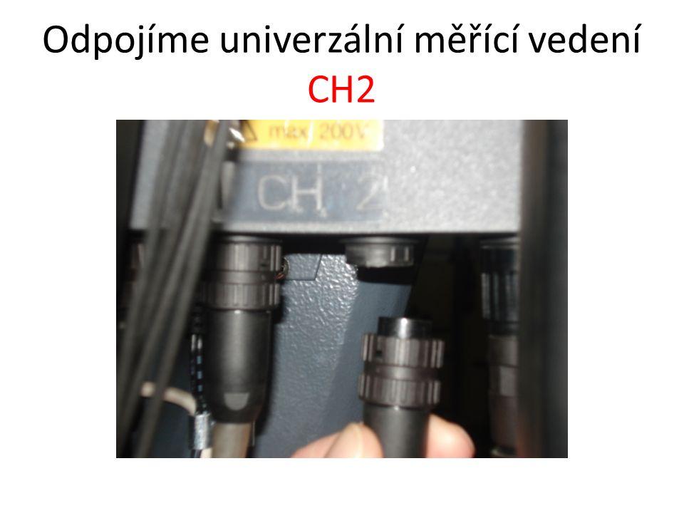 Do zásuvky CH2 připojíme proudové kleště do rozsahu 30 A