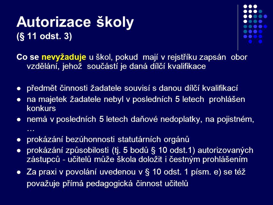 Autorizace školy (§ 11 odst.