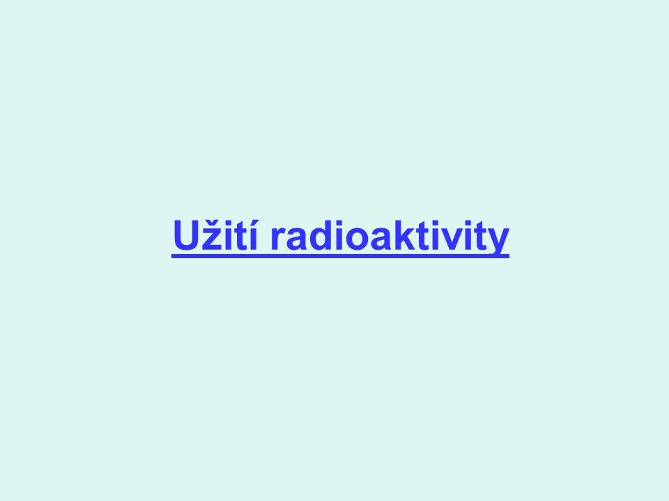Užití radioaktivity