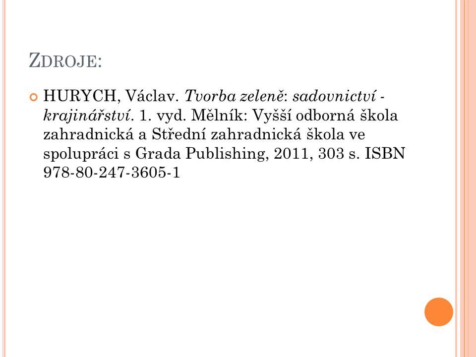 Z DROJE : HURYCH, Václav. Tvorba zeleně : sadovnictví - krajinářství.