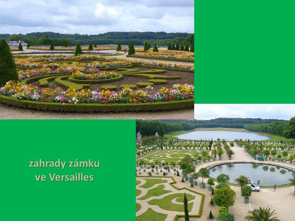 zahrady zámku ve Versailles