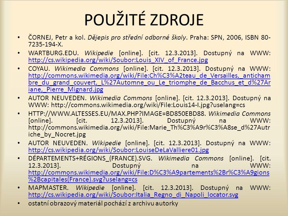 POUŽITÉ ZDROJE ČORNEJ, Petr a kol. Dějepis pro střední odborné školy.
