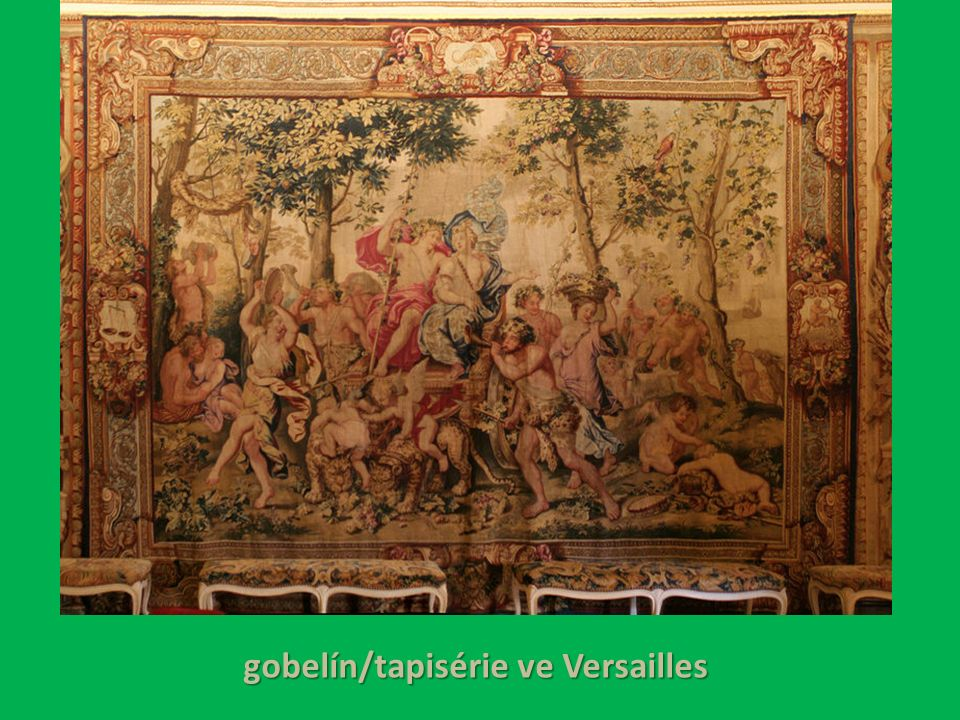 gobelín/tapisérie ve Versailles