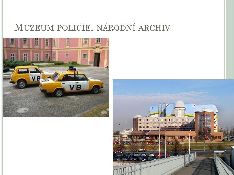 M UZEUM POLICIE, NÁRODNÍ ARCHIV 5