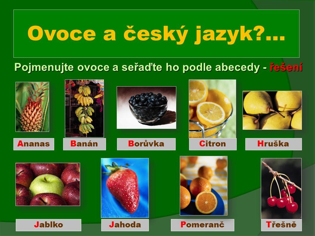 Ovoce a český jazyk ...