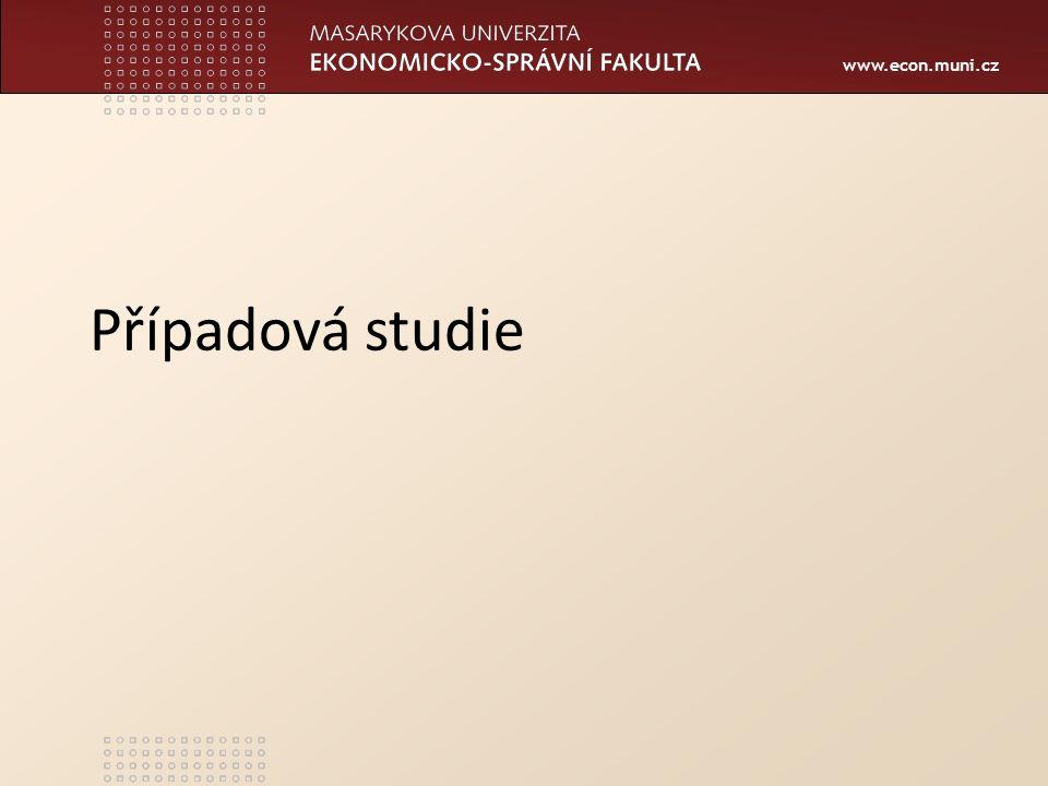 www.econ.muni.cz Případová studie