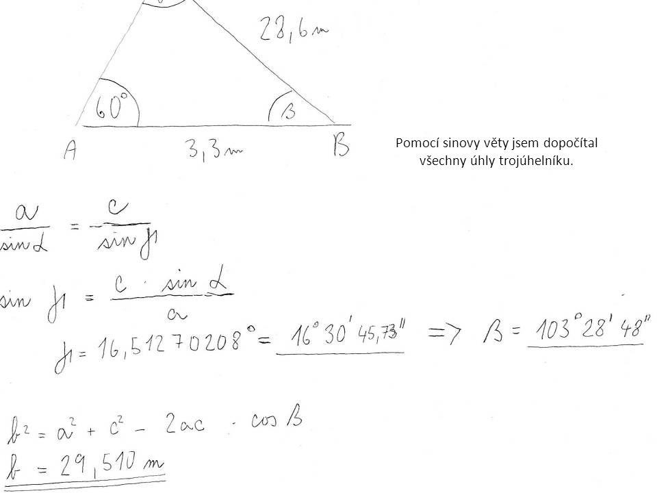 Pomocí sinovy věty jsem dopočítal všechny úhly trojúhelníku.