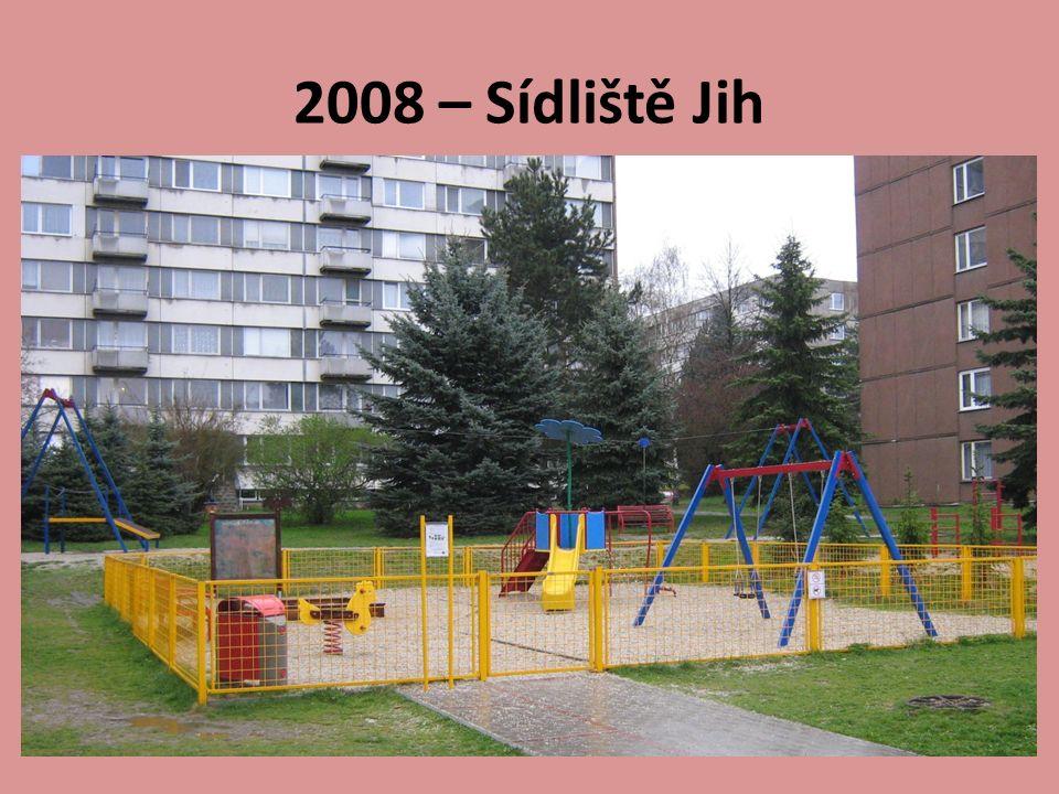2008 – Sídliště Jih