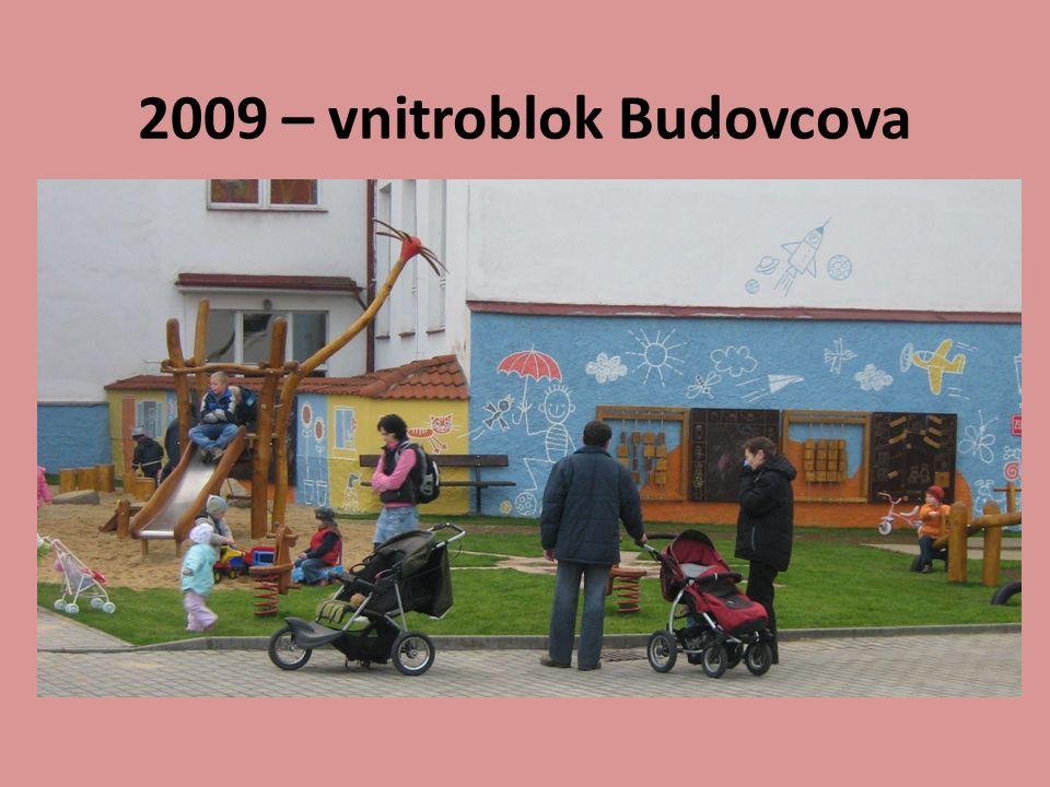 2009 – vnitroblok Budovcova