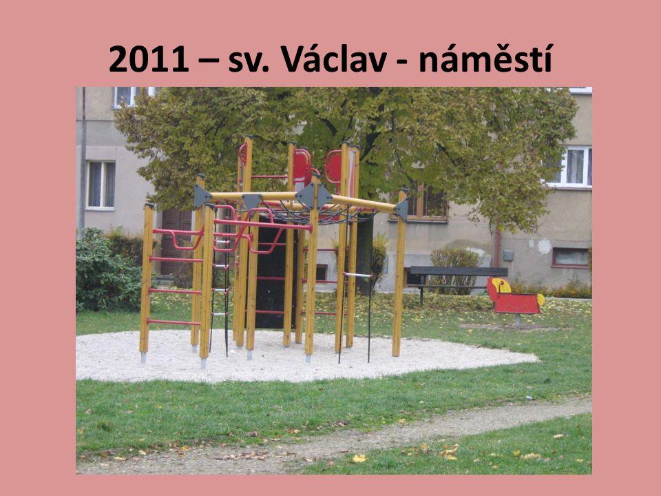 2011 – sv. Václav - náměstí