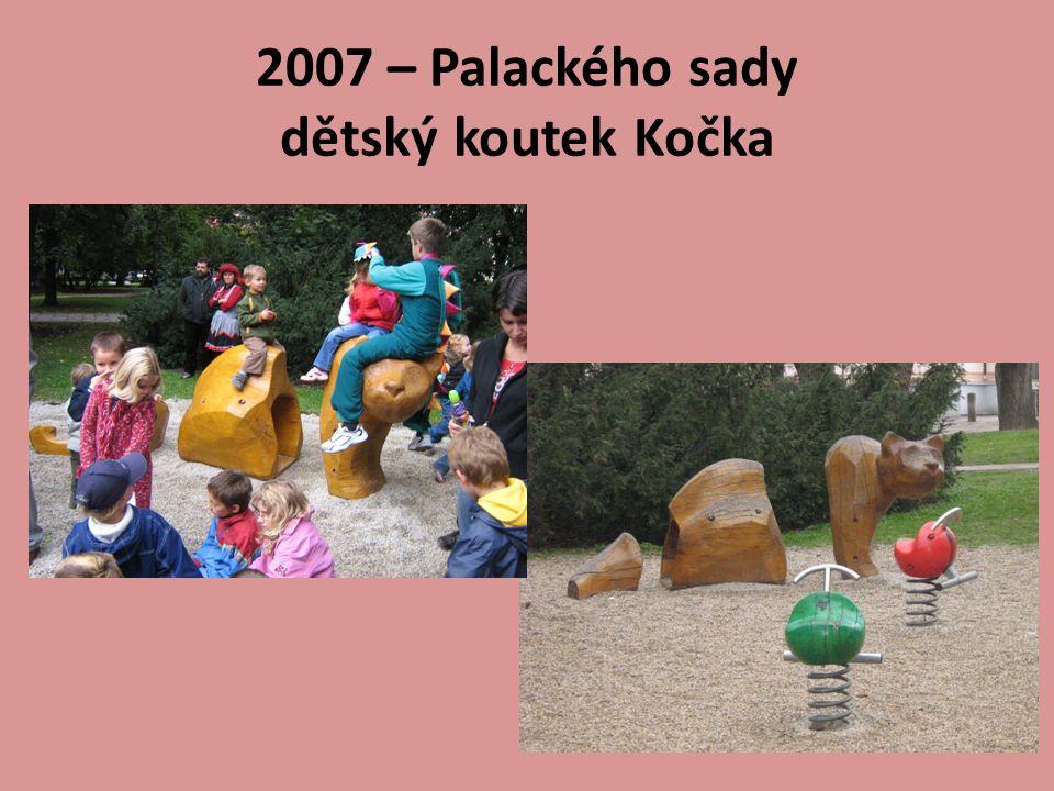 2007 – Palackého sady dětský koutek Kočka