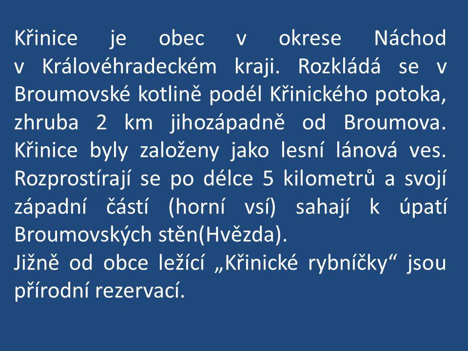 Křinice je obec v okrese Náchod v Královéhradeckém kraji.