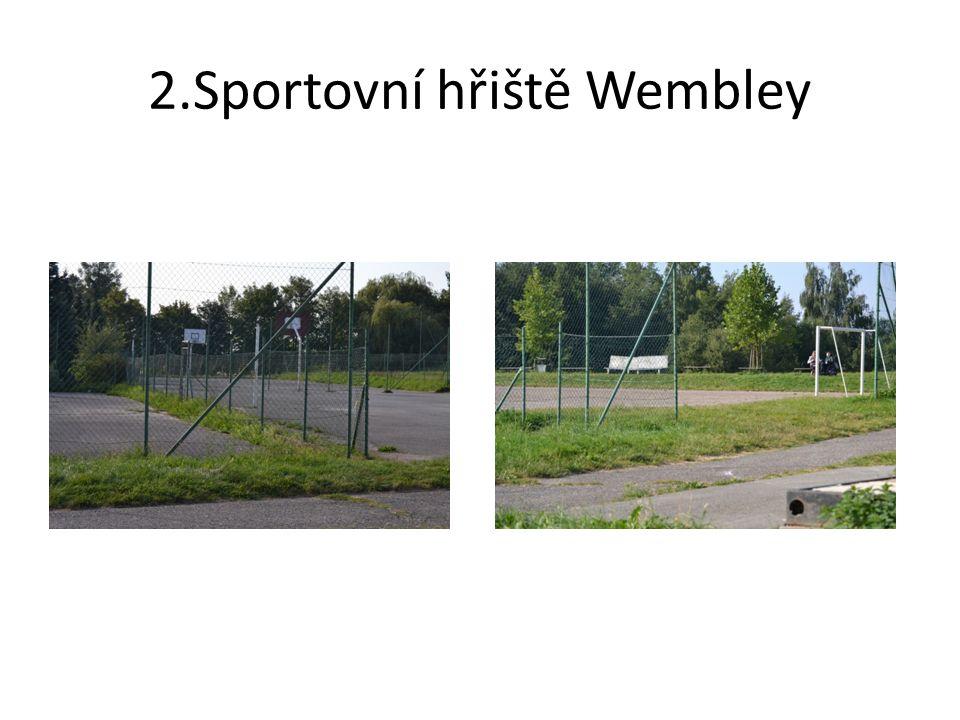 2.Sportovní hřiště Wembley