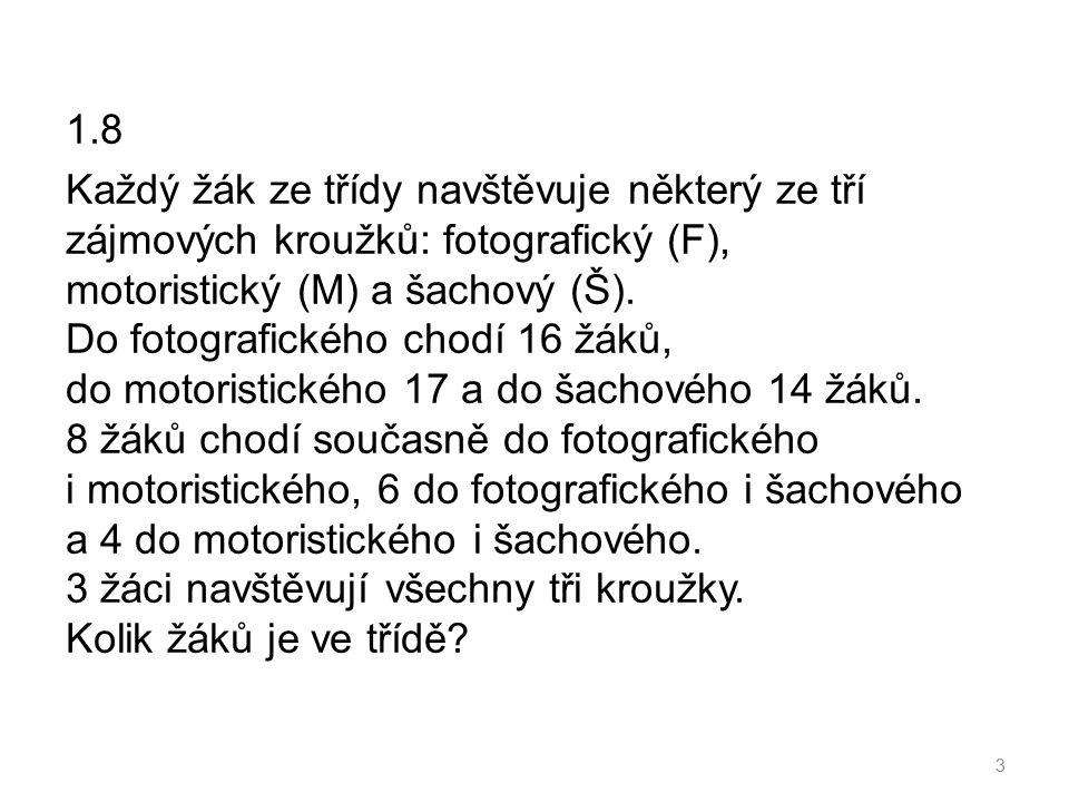 1.13 Podmnožinou množiny není množina: a), b),c) d), e) 14 ODPOVĚĎ: ŘEŠENÍ: